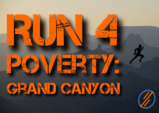 Run4Poverty Grand Canyon Run – Last Update