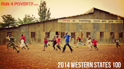 2014 Run4Poverty - Western States 100mi Trail Race